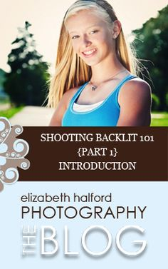 Part 1 in a 6 part series on shooting backlit.