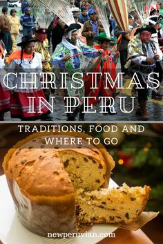 All you need to know about Christmas in Peru, including traditions and customs, food and drink, and the best places to spend in Peruvian Desserts, Peruvian Cuisine, Peruvian Recipes, Spanish Christmas, Spanish Holidays, Christmas Travel, Christmas Markets, Traditional Christmas Food, Teaching Culture