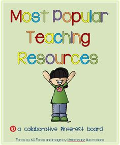 Most Popular Teaching Resources board on Pinterest.