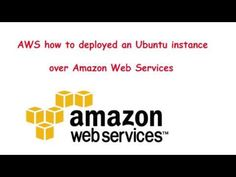 AWS how to deploy an Ubuntu instance over Amazon Web Services - YouTube