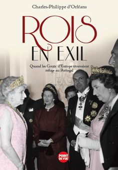 ROIS EN EXIL par Charles-Philippe d'Orléans