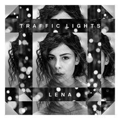 Lena - Traffic Lights (2015)