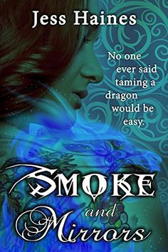 Tome Tender: Smoke & Mirrors by Jess Haines (Blackhollow Academy, #1)