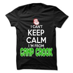 KEEP CALM CAMP CROOK... CHRISTMAS TIME - 99 COOL CITY SHIRT ! T-SHIRTS, HOODIES, SWEATSHIRT (22.25$ ==► Shopping Now)