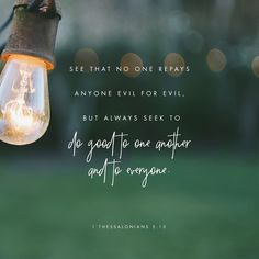 Verse of the Day - 1 Thessalonians 5:15