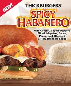 Thickburgers Spicy Habanero - Try One Today! Real Burger, Good Burger, Junior Burger, Carl's Jr, Burgers And More, Stuffed Jalapenos With Bacon, Cheese Sauce, Copycat Recipes, Spicy