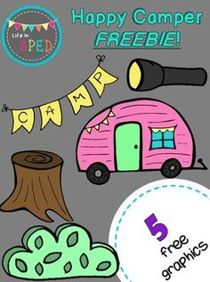 Enjoy this FREEBIE of 5 clip art graphics from my Happy Camper collection!