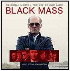 Black Mass Soundtrack by Tom Holkenborg aka Junkie XL Black Mass, Hotel Transylvania, News Track, Benedict Cumberbatch, Johnny Depp, Soundtrack, Toms, How To Plan