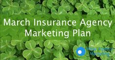 March Insurance Marketing Plan