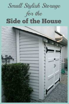 This small shed provides extra storage along the side of the house without encroaching on yard space. #shed #outdoor #organizedhome  #RemodelingGarage