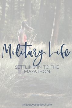 Military Life is a marathon - how to settle in for the long haul (without losing your mind) with Kristen Smith of whiteglovesoptional.com