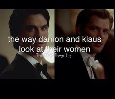 i love the way Damon looks at Elena and the way Klaus looks at Caroline!