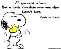 """All you need is #love. But a little #chocolate now and then doesn't hurt."" - Charles M. Schulz  #funnyfriday"