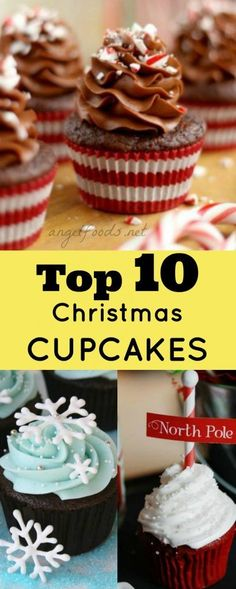 Top 10 Christmas Cupcakes | Christmas cupcakes are a great way to make everyone feel special and included. From santas, santa hat, north pole, christmas tree, candy cane. Here are top 10 ...
