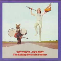 Rolling Stones - Get Yer Ya-Ya's Out! (1970) Rolling Stones concerts at Madison Square Garden
