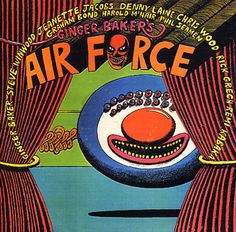 """Ginger Baker's Air Force"" (1970, Atco).  Their first LP."