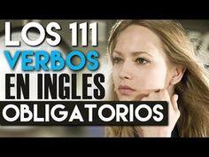 Los 111 Verbos en Inglés OBLIGATORIOS que Tienes que Saber - YouTube