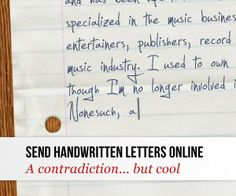 "With Writing-fonts you can create realistic handwritten letters online that look as though they were scanned and ""post"" them to lovers and friends. Upload your own personal handwriting font & select your own paper and colors!  ✿⊱╮Teresa Restegui http://www.pinterest.com/teretegui/✿⊱╮"
