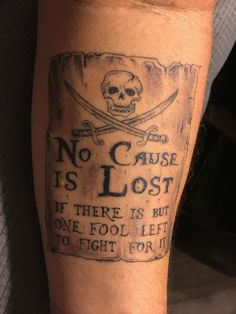 My pirate motto by Cameron at Belmont Tattoo Belmont CA