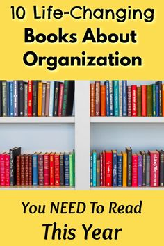 These 10 books about organization will inspire you to get your life together, declutter your home, and organize your l Declutter Books, Declutter Your Home, Organize Your Life, Organizing Your Home, Organizing Toys, Passive Solar, Garage Organization Tips, Bedroom Organization, Classroom Organization