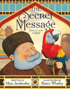 """""""Based on a poem by the 13th-century Persian poet Rumi that Iranian-born Javaherbin heard from her father as a bedtime story, this adaptation offers an environmental message that will resonate with today's readers...When the merchant travels to India, the parrot devises a clever plan to find a way to win his freedom...it's a great choice for adults interested in discussing philosophical issues and/or exploring diverse cultures with young listeners."""""""