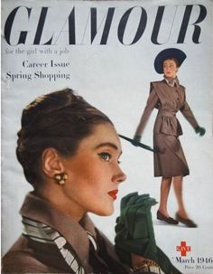 Glamour magazine cover from March, 1946 (such a classically elegant ensemble). #vintage #1940s #fashion