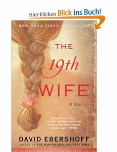 The 19th Wife: A Novel: Amazon.de: David Ebershoff: Fremdsprachige Bücher
