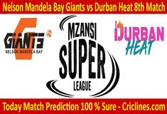 Today Match Prediction-Nelson Mandela Bay Giants vs Durban Match-MSL Will Win Live Cricket, Cricket Match, Giants Vs, Who Will Win, Nelson Mandela, Tips, Free, Counseling