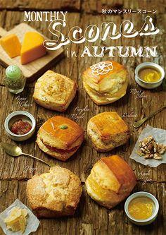 """monthly scone in autumn"" 秋のマンスリースコーン / 2014 Autumn"