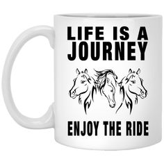 Life Is A Journey Horse Mugs – Gift for Crush Gifts For Horse Lovers, Life Is A Journey, Stainless Steel Water Bottle, Horse Stuff, Horse Riding, Funny Tshirts, Cricut, Collections, Horses