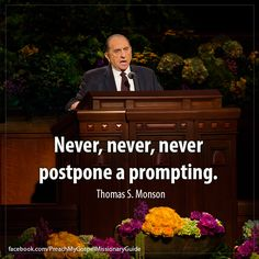 This has been an inspiration to me. I think of this talk and it drives me into action. Thanks President Monson Jesus Christ Quotes, Gospel Quotes, Mormon Quotes, Lds Quotes, Religious Quotes, Uplifting Quotes, Quotable Quotes, Positive Quotes, Spiritual Church