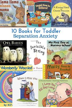 10 Books for Dealing with Toddler Separation Anxiety