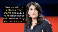 """""""The Price Of Shame"""" — Monica Lewinsky 
