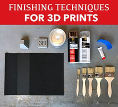 How to finish 3D prints.