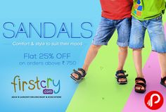 Firstcry is offering Flat 25% off on Sandals Footwear on above order rs.750.  http://www.paisebachaoindia.com/sandals-footwear-flat-25-off-firstcry/