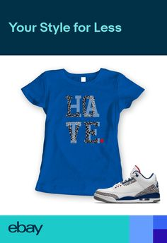 detailed look 44e94 04324 LOVE HATE WOMENS T-SHIRT SNEAKER TEE JORDAN RETRO 3 III TRUE BLUE NEW - BLUE