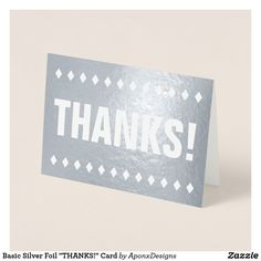 """Shop Basic Silver Foil """"THANKS!"""" Card created by AponxDesigns. Paper Envelopes, White Envelopes, Thank You Greeting Cards, Thanks Card, Colored Paper, Thankful, Ink, Create, Silver"""