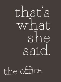 funny office the tv show quote poster 11x14 by studiomarshallarts, $12.00