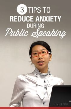 3 Tips to Reduce Anxiety During Public Speaking