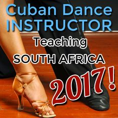 Cuban Salsa & Cuban Dance Classes in JHB & PTA 2017 with Cuban Dance Instructor