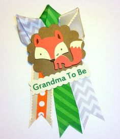 Fox Grandma's Baby Shower Corsage  - Corsage for Grandmother To Be - Smaller Version to match my Mommy's Corsage - Made To Order by CrazyCraftFrog on Etsy https://www.etsy.com/listing/212338296/fox-grandmas-baby-shower-corsage-corsage