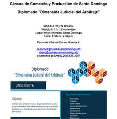 """Diplomado """"Dimensión Judicial del Arbitraje"""" - Cámara de Comercio y Producción de Santo Domingo -  809.682.2688 Ext. 2307"""