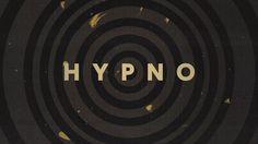 HYPNO - générique d'ouverture on Vimeo