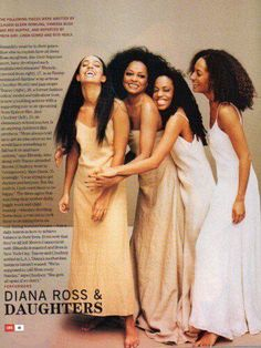 Diana Ross  daughters - so want a picture like this one day with my future daughters