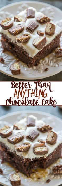 Better-Than-Anything Chocolate Cake - Worthy of its name and one of the BEST cakes you will EVER eat!! Doesn't get any better than chocolate, caramel, whipped topping, and candy in an easy, no-mixer cake!! A must-make!!