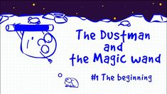 The Dustman and the Magic wand - The beginning animation cartoon Begin, Animated Cartoons, Wands, Animation, How To Get, Cartoons, Cartoon, Walls, Animation Movies