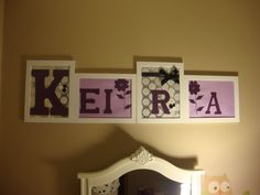 Easy and inexpensive name decoration  for girl's room.  Purple girls room.   Frames: 2/pack from Ikea      Scrapbook paper: Archivers     Directions: Trace letters and flower template on cardstock. Cut and paste cardstock pieces onto scrapbook paper and add embellishments (ribbon, buttons, etc). The nice thing about the Ikea frames is that they don't have glass so you can add chunkier embellishments.