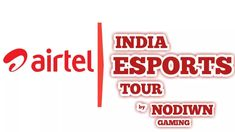 'Airtel India Esports Tour' Launched by Airtel and Nodwin Gaming Partnership