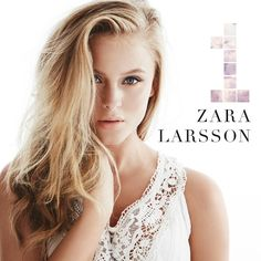 The best of one songs Zara Larsson - Uncover