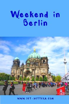 Read about the best things to do in Berlin by Night and During the Day | Things to Do in Berlin | Best…
